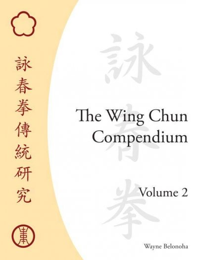 The wing chun compendium.