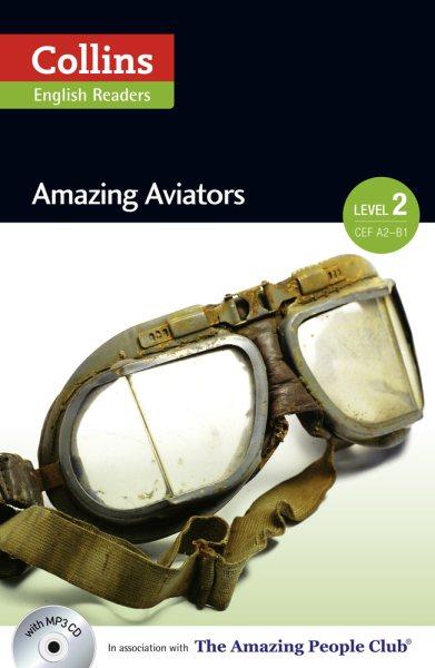 Amazing aviators /
