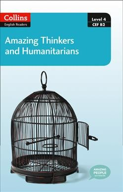 Amazing thinkers and humanitarians /
