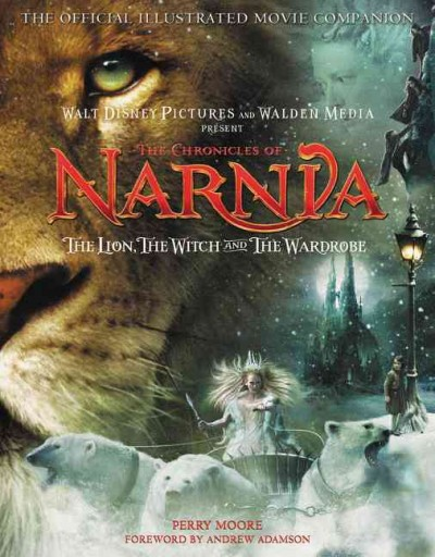 The Chronicles of Narnia: The Official Illustrated Movie Companion