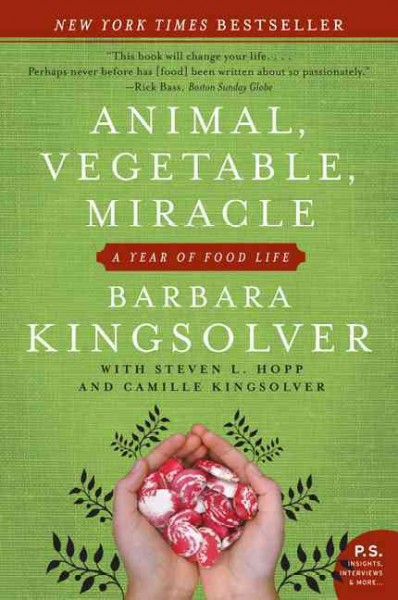 Animal, vegetable, miracle : a year of food life /
