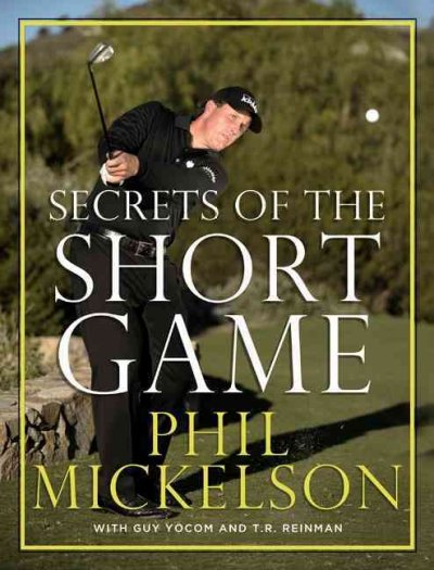 Secrets of the short game /
