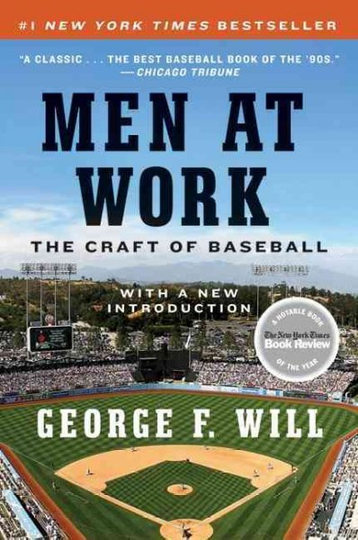 Men at work : the craft of baseball /