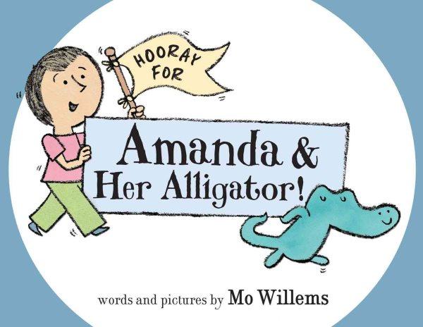 Hooray for Amanda & her alligator! 封面