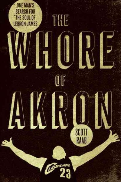 The whore of Akron : one man