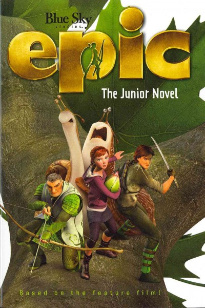 Epic : : the junior novel