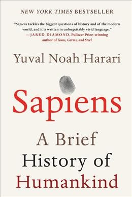 Sapiens : a brief history of humankind /