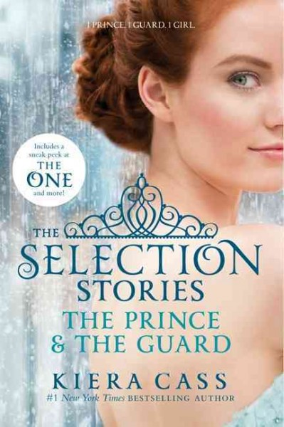The Selection Stories 1:The Prince & The Guard 決戰王妃外傳1:王子與侍衛