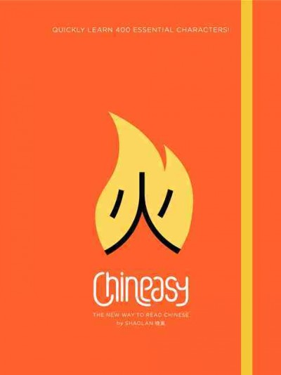 Chineasy : the new way to read Chinese /