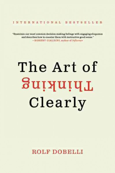 The Art of Thinking Clearly思考的藝術(平裝)