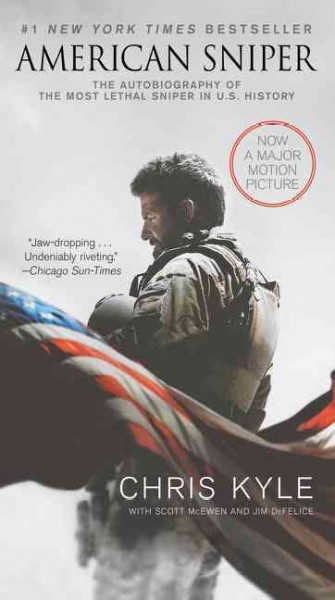 American sniper : : the autobiography of the most lethal sniper in U.S. history