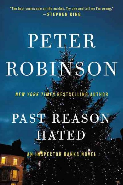 Past reason hated : : an Inspector Banks novel