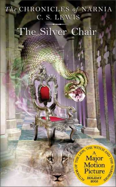 The Chronicles of Narnia 4:The Silver Chair 納尼亞傳奇4:銀椅