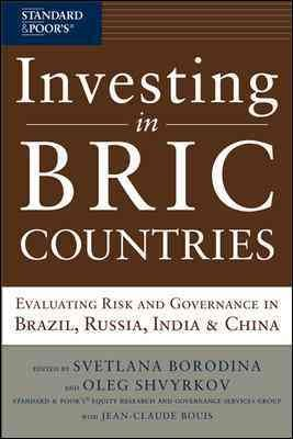 Investing in BRIC countries:evaluating risk and governance in Brazil, Russia, India & China