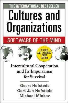 Cultures and organizations : software of the mind : intercultural cooperation and its importance for survival
