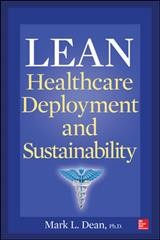 Lean healthcare deployment and sustainability /