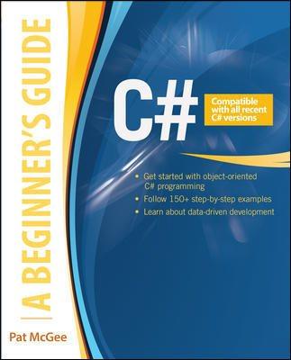 C# 5.0 : : a beginner
