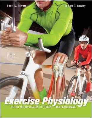 Exercise physiology : theory and application to fitness and performance /