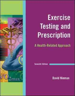 Exercise testing and prescription : a health-related approach /