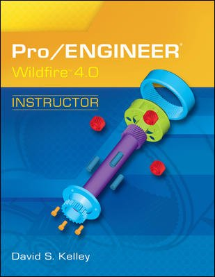 Pro/ENGINEER wildfire 4.0 instructor /