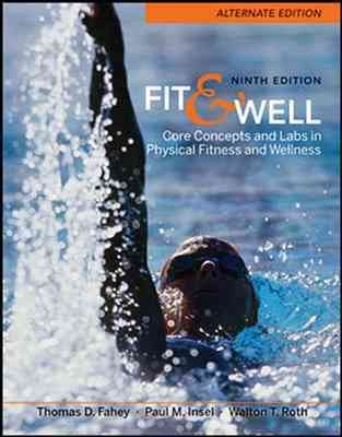 Fit & well : core concepts and labs in physical fitness and wellness /