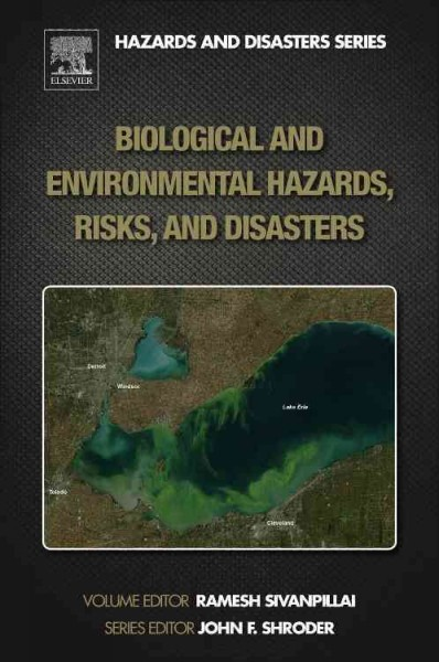Biological and Environmental Hazards, Risks and Disasters