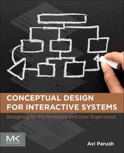 Conceptual design for interactive systems : : designing for performance and user experience