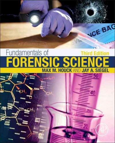 Fundamentals of forensic science /