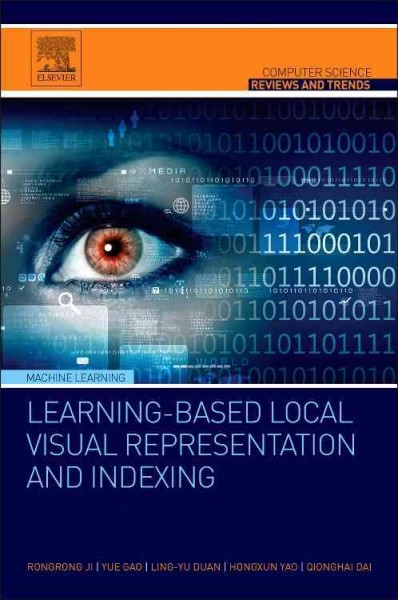 Learning-based local visual representation and indexing /