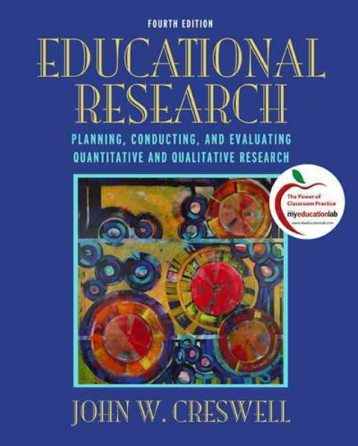 Educational research : planning, conducting, and evaluating quantitative and qualitative research /