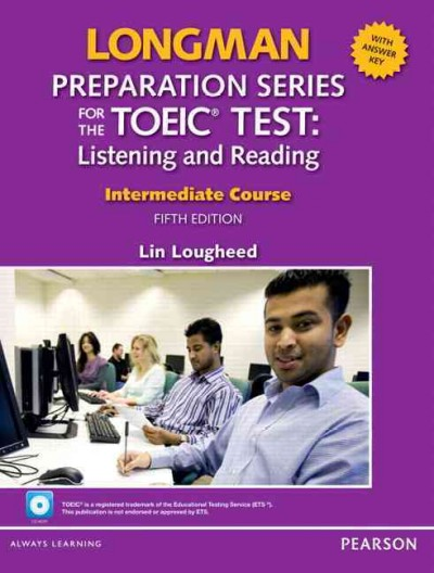 Longman Preparation Series for the TOEIC Test:Intermediate Course,5/E W/MP3,AnswerKey