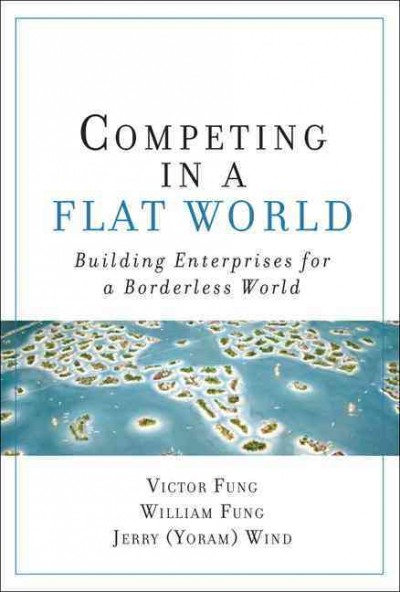 Competing in a Flat World  在平的世界中競爭
