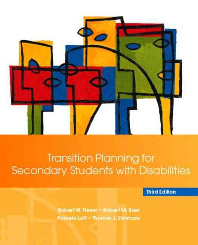 Transition planning for secondary students with disabilities /