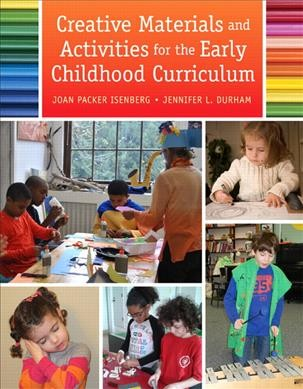 Creative materials and activities for the early childhood curriculum /