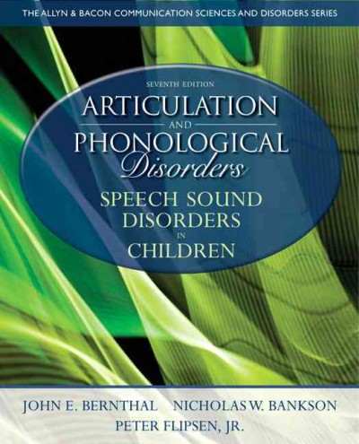 Articulation and phonological disorders : speech sound disorders in children /