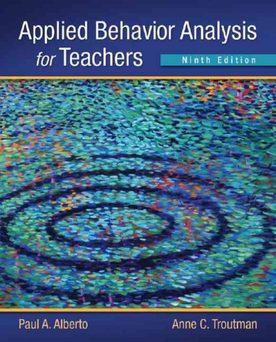 Applied behavior analysis for teachers /