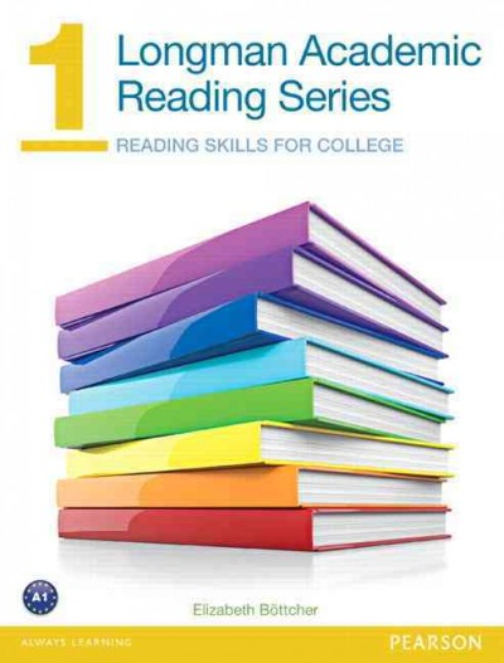 Longman academic reading series : reading skills for college /