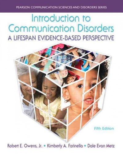 Introduction to communication disorders : a lifespan evidence-based perspective /