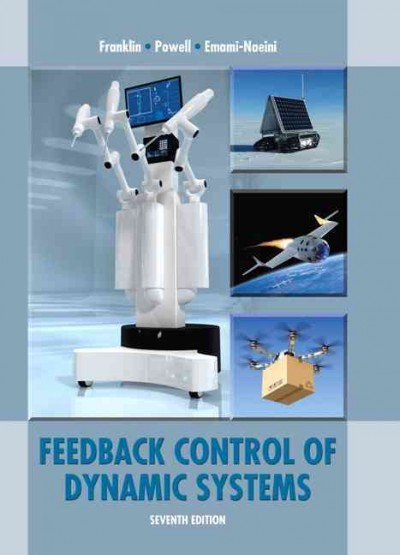 Feedback control of dynamic systems /