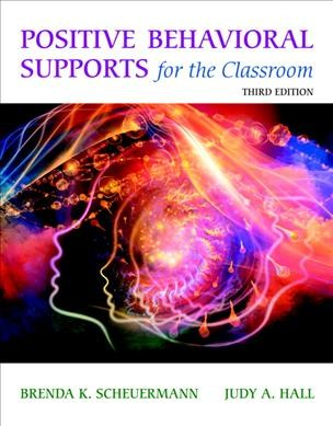 Positive behavioral supports for the classroom /