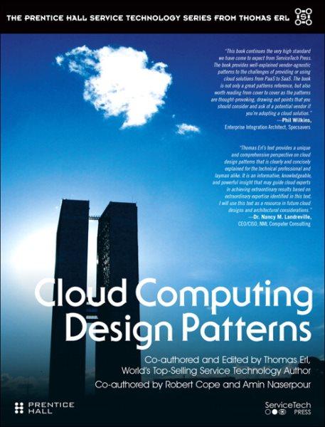 Cloud computing design patterns /