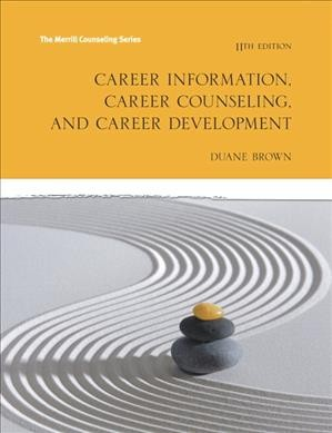 Career information, career counseling, and career development /