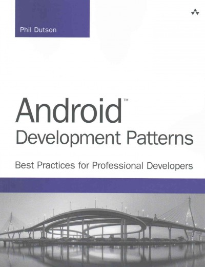 Android development patterns : : best practices for professional developers