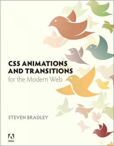 CSS animations and transitions for the modern Web /