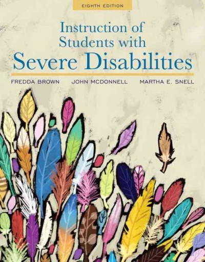 Instruction of students with severe disabilities /