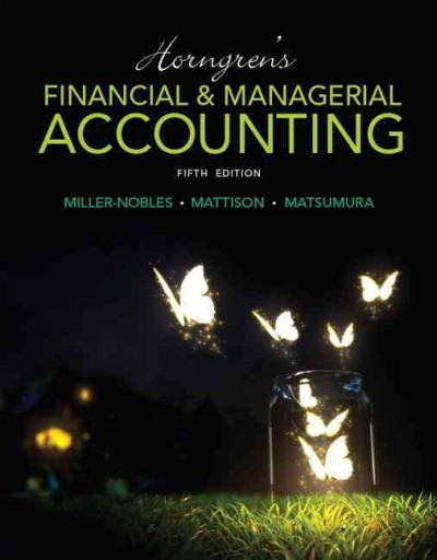 Horngren's Financial & Managerial Accounting + Myaccountinglab With Pearson Etext