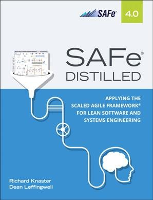 Scaled Agile Framework Safe Distilled