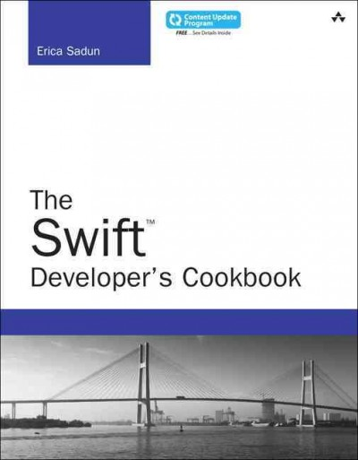 The Swift Developer's Cookbook