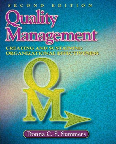 Quality management : creating and sustaining organizational effectiveness