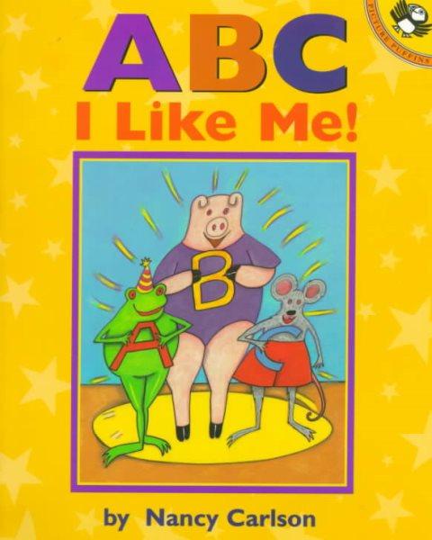 ABC, I like me! /
